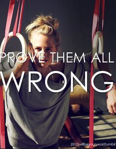 Prove them all wrong fitness motivation saying Fitness Inspiration Quotes, Fitness Quotes, Fitness Tips, Health Fitness, Workout Quotes, Motivation Inspiration, Running Quotes, Workout Inspiration, Workout Fitness