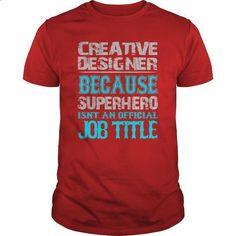 Creative Designer Shirt #hoodie #T-Shirts. CHECK PRICE => https://www.sunfrog.com/Jobs/Creative-Designer-Shirt-Red-Guys.html?id=60505