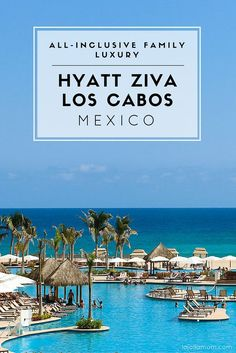 A review of what it's like to stay at all-inclusive Hyatt Ziva Los Cabos in Mexico. #hyattallin: - Luxury family vacation on the beach.