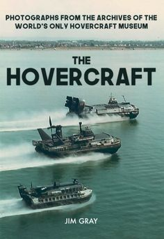 A superb new book by Jim Gray, The Hovercraft, traces the history of this craft which still amazes and which we, in the Portsmouth area, take for granted with its regular cross-Solent passages from Southsea to Ryde. People from other parts of the country still come to Southsea and gawp at the strange amphibian which 'flies' across the waves. Gray has used the wonderful archive at the museum, with many rare and unpublished images, to great effect in this 96-page book. It's published by…