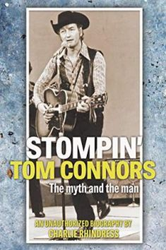 "Stompin' Tom Connors is a legend. There are very few Canadians who don't know the foot-stompin' patriot in the cowboy hat who sang almost exclusively of the country he loved and called home. But there is much more to Tom Connors than ""Bud the Spud"" and ""The Hockey Song."" As he made multiple trips across Canada, the country became his home and its people his family. Along the way he developed his musical style and wrote many hits which are still heard across the country. Biography, Nonfiction, New Books, The Man, Musicals, Toms, Canada, This Or That Questions, Bud"