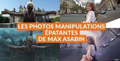 Les photos manipulations épatantes du russe Max Asabin