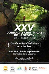 Espeleo Club de Descenso de Cañones (EC/DC): XXV Jornadas Científicas de la SEDECK. Cantabria 2...