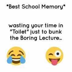 I even had to each my lunch in the toilet so many times bc when it was lunch time I was busy playing soccer lol Latest Funny Jokes, Funny School Jokes, Some Funny Jokes, Really Funny Memes, Funny Facts, Funny College, Best Friend Quotes Funny, Funny True Quotes, Bff Quotes
