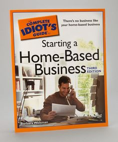 Take a look at this Idiots Guide to Starting a Home-Based Business Paperback by Penguin Group (USA) on #zulily today!