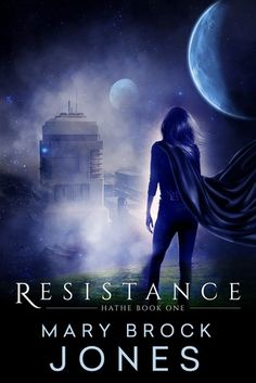 """Read """"Resistance Hathe, by Mary Brock Jones available from Rakuten Kobo. Hathe Book One: Resistance. 354 pages When two, opposed worlds fight for survival, what chance have a pair of duty-plag. Fiction Romance Books, Book 1, This Book, Star Science, Books To Read, My Books, Fallen Empire, Future Love, Science Fiction"""