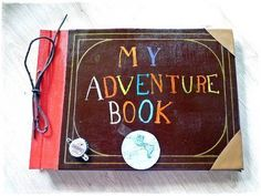 My Adventure Book from Up. Ill make one for my kid without them knowing then give it to them on a special occasion like their wedding or something !!