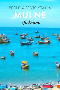 Mui Ne Vietnam   Looking for where to stay in Vietnam? Check out our top list of best places to stay