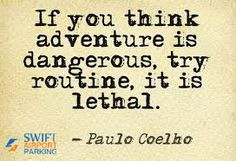 Take adventure in your life and feel the difference