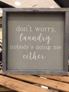 Sublime Tricks: Home Decor Bohemian Bathroom home decor diy canvas.Target Home Decor Dorm home decor quotes people.Handmade Home Decor Do It Yourself. Annie Sloan, Handmade Home Decor, Diy Home Decor, Funny Home Decor, Texas Home Decor, Room Decor, Laundry Room Signs, Laundry Rooms, Laundry Decor