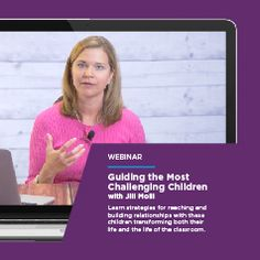 Guiding the Most Challenging Children with Jill Molli - Join Conscious Discipline, Master Instructor, Jill Molli to learn strategies for reaching and building relationships with the most challenging children. Learn how to create a School Family, utilize the skills of active calming, encouragement and powerful connections.
