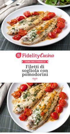 Filetti di sogliola con pomodorini Salad Recipes, Diet Recipes, Cooking Recipes, Shellfish Recipes, Seafood Recipes, Italian Dishes, Italian Recipes, Italy Food, Healthy Dinner Recipes