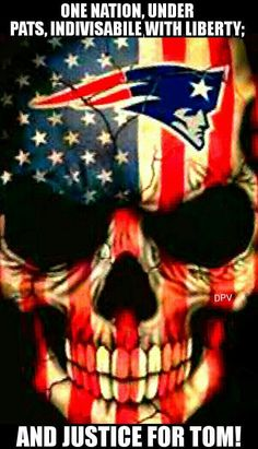 1 Nation under #PATRIOTS AND JUSTICE FOR TOM FKN BRADY