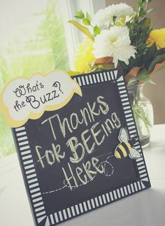 Thank your guests for attending with this sweet bee sign. Bumble Bee Birthday, Baby Birthday, First Birthday Parties, Birthday Party Themes, First Birthdays, First Birthday Theme Girl, Birthday Ideas, Bee Gender Reveal, Baby Shower Gender Reveal