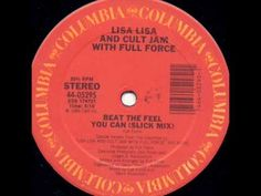 Lisa Lisa & Cult Jam with Full Force - Beat The Feel You Can (Slick Mix) *posted by Hip Hop Fusion
