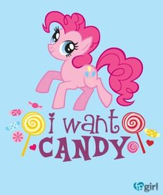 Pinkie always wants candy