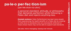 Are you paralyzing others with Paleo Perfectionism?