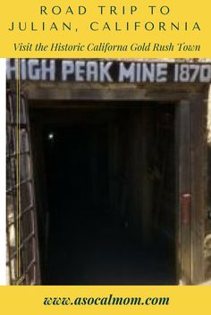 Travel to a Southern California gold mine. Family friendly vacation destination Julian, California.