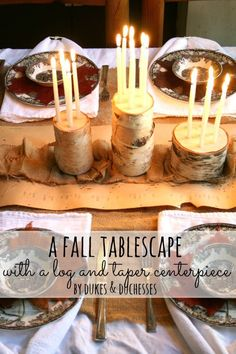a rustic but elegant fall tablescape with a DIY log and taper centerpiece