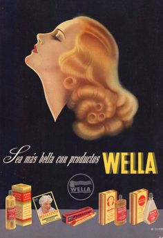 1930 vintage Wella hair care advertisement 1930 vintage Wella hair care advertisement - Unique World Of Hairs Pub Vintage, Vintage Signs, Vintage Posters, Vintage Makeup Ads, Vintage Beauty, Art Deco Illustration, Retro Advertising, Vintage Advertisements, Beauty Ad