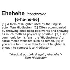 Tom Hiddleston's Laugh (Ehehehe) Definition-Shirt/Hoodie, Phone Case