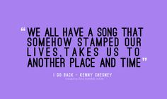 I Go Back - Kenny Chesney