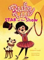 Ruby Lu, Star of the Show - by Lenore Look. Ruby Lu's father loses his job on her first day of third grade, which causes many things in her life to change, and she is willing to do a lot to help out but giving up some things seems impossible.