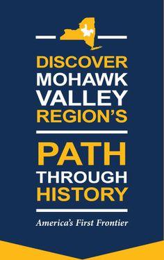 Mohawk Valley History | Upstate New York | Mohawk Valley Region's Path Through History