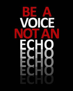 Be a Voice not an EchoEchoOhceohcoho. As in Think Different (1997 Apple). As in Lead - Don't Follow (Audi).