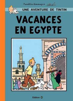 Les Aventures de Tintin - Album Imaginaire - Vacances en Egypte