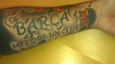 Tattoos are stuck to you for the rest of your life, and I'm glad they are Fc Barcelona, Barcelona Tattoo, Tatting, Body Art, Alma Mater, Soccer, Rest, Football, Life
