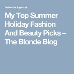 My Top Summer Holida