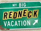 My Big Redneck Vacation - Shreveport LA