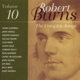 Robert Burns: The Complete Songs, Vol. 10 [CD]