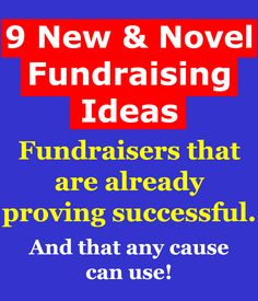 Looking for some new and novel fundraisers that are proving successful for many different causes? Then take a look at these 9 ideas here: www.rewarding-fundraising-ideas.com/novel-fundraising-ideas.html