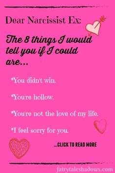 What would you like to tell your narcissist ex?  Are those things different now than what you would have wanted to say six months ago?  What do we hope to be able to say to them?  #narcissistquotes #narcissistabuse #narcissistrecovery