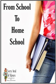 Every Bed of Roses: From School to Homeschool