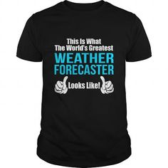 WEATHER-FORECASTER T-Shirts, Hoodies (21.99$ ==► Order Here!)