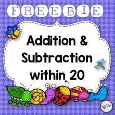 Here are sample pages from my insect themed addition and subtraction within 20 packet. I hope you enjoy this freebie! Find the entire product here: Addition and Subtraction within 20 Subtraction Kindergarten, Addition And Subtraction Worksheets, Subtraction Activities, Math Addition, Math Activities, Subtraction Strategies, Addition Strategies, Addition Activities, Addition Games