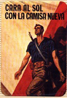Spain - 1936-39. - GC - poster - Falange Espanola, Cara al sol - the anthem