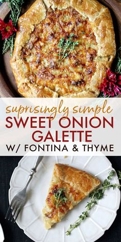 Sweet Onion Galette w/ Fontina & Thyme (new & improved!) - Wry Toast - Gin - Sweet Onion Galette w/ Fontina & Thyme (new & improved!) - Wry Toast Sweet Onion Galette w/ Fontina & Thyme Vegetarian Thanksgiving, Thanksgiving Sides, Thanksgiving Recipes, Holiday Recipes, Christmas Recipes, Vegetarian Brunch, Vegetarian Comfort Food, Vegetarian Side Dishes, Christmas Dishes