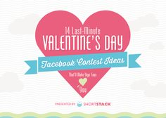 Share the Love: 14 Last-Minute Valentine's Day Facebook Contests [Infographic] #valentinesday #promotion #contestideas