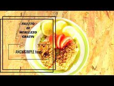 FILETTO DI MERLUZZO GRATIN / ANGY SIMPLE food - YouTube