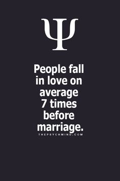 People fall In love on average 7 times before marriage
