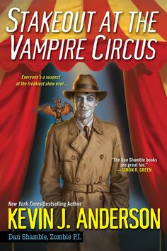 Stakeout at the Vampire Circus by Kevin J. Anderson