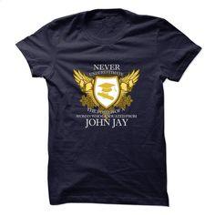 Limited Edition – Never Underestimate JOHN JAY Graduate T Shirt, Hoodie, Sweatshirts - shirt dress #style #clothing