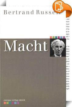 """Macht    ::  Bertrand Russell (1872-1970) war Mathematiker und als solcher, was seine philosophischen Neigungen anbelangt, zunächst an der Ergründung einer Prinzipienlehre als Grundlage einer """"Universalmathematik"""" interessiert. Als sein philosophisches Hauptwerk gilt dem gemäß auch ganz folgerichtig das gemeinsam mit seinem Lehrer Alfred North Whitehead verfasste dreibändige Werk Principia mathematica (1910-1913).  Doch früh schon wandte sich Russell populär- und sozialphilosophischen ..."""