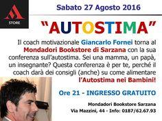 Come Vivere Alla Grande: #AUTOSTIMA TOUR 2016 (sabato 27 agosto - Mondadori...