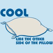 COOL LIKE THE OTHER SIDE OF THE PILLOW FUNNY T-SHIRT