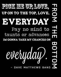 Dave Matthews Band Everyday Poster Design by DeadheadDesigner, $25.00